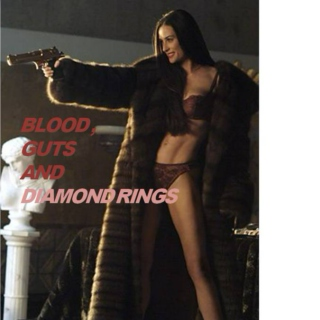 Blood, Guts and Diamond Rings
