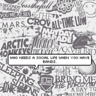 Bands > friends? Bands = friends.