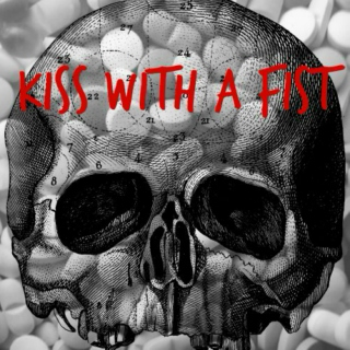 Kiss With a Fist