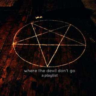 where the devil don't go