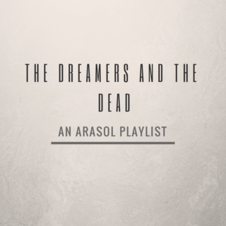 the dreamers and the dead