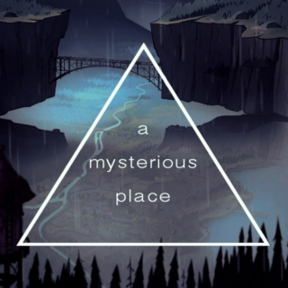 a mysterious place