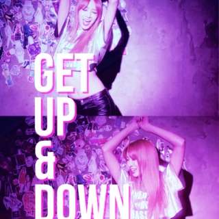 GET UP & DOWN