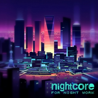 Nightcore for night work - vol.11