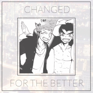 changed for the better