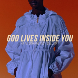 god lives inside you