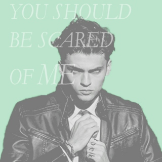 YOU SHOULD BE SCARED OF ME