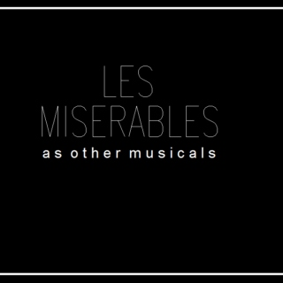 les miserables as other musicals