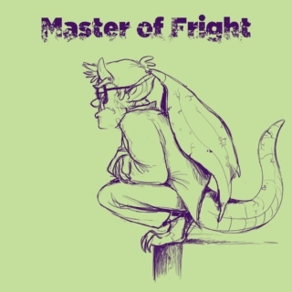 Master of Fright