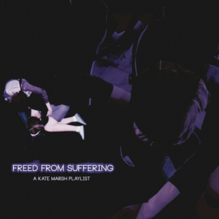 freed from suffering ;;