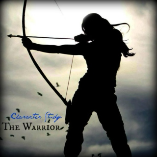 THE WARRIOR [a character study]