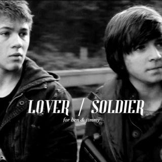lover / soldier