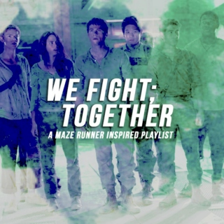 we fight; together