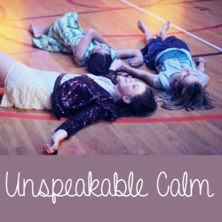 Unspeakable Calm