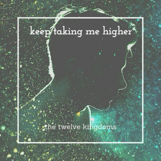 Keep Taking Me Higher