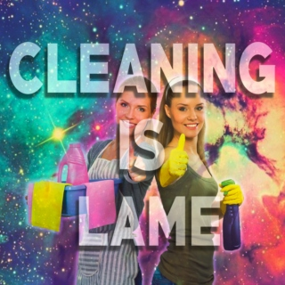 get cleaning you lazy dong