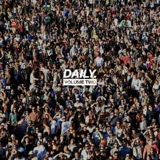 DAILY. - VOLUME TWO