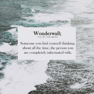 youre my wonderwall