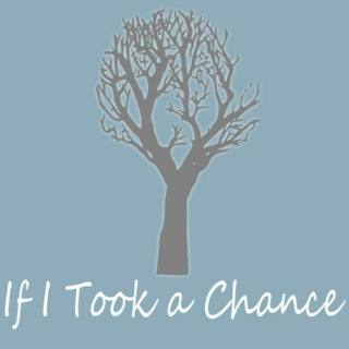 If I Took a Chance Soundtrack
