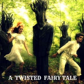 A Twisted Fairy Tale