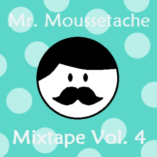 Mr. Moussetache - Mixtape Vol. 4