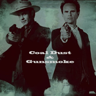 Coal Dust & Gunsmoke