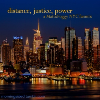 distance, justice, power - a MattxFoggy NYC fanmix