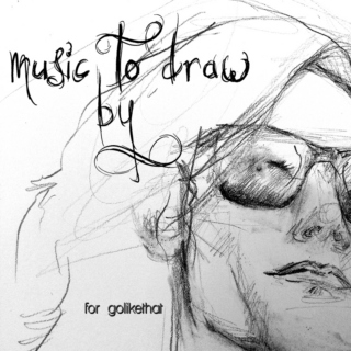 music to draw by