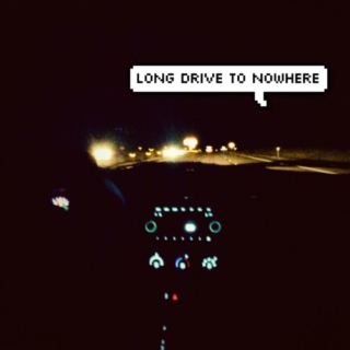 Long Drive to Nowhere