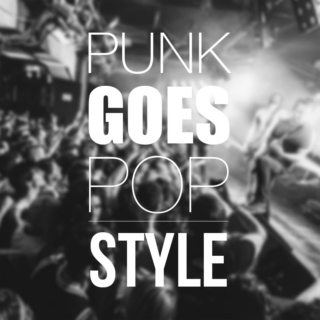 Punk goes pop style