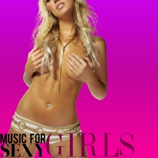 MUSIC FOR SEXY GIRLS #1 (08/2015)