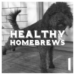 Healthy Homebrews #1