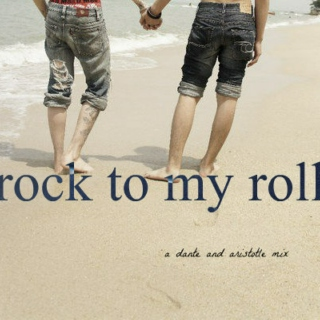 rock to my roll