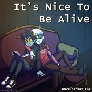 It's Nice To Be Alive - Davekat FST