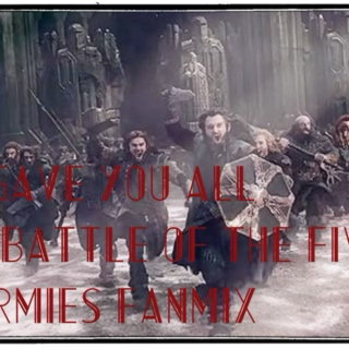 I Gave You All: A Battle of the Five Armies Fanmix