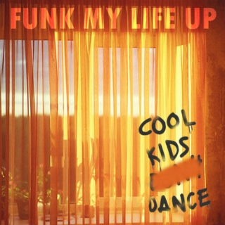 Funk My Life Up