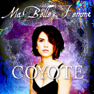 Ma Belle Femme Coyote