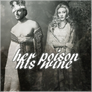 Her poison, His wine
