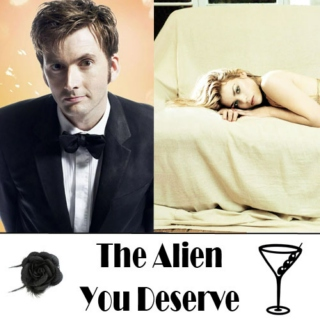 The Alien You Deserve