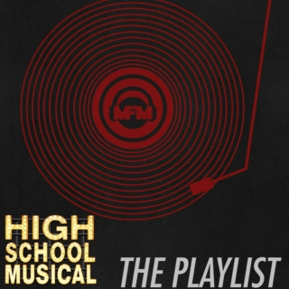 MFM's 'Ultimate HSM' Playlist