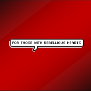 For those with rebellious hearts