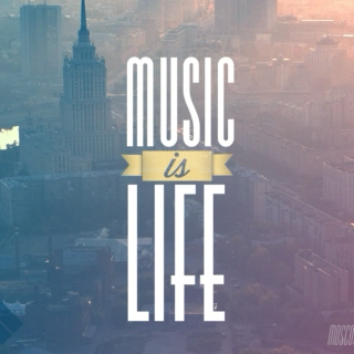 Life is music!