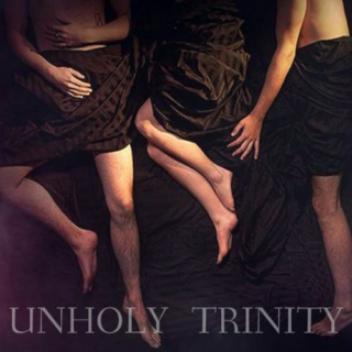 Unholy Trinity (An OT3 Soundtrack)