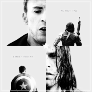 We Might Fall - Part 1 and 2 {a Steve + Bucky mix}