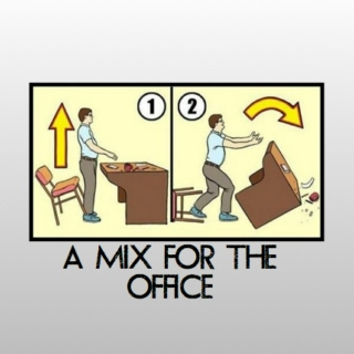 A Mix for the Office