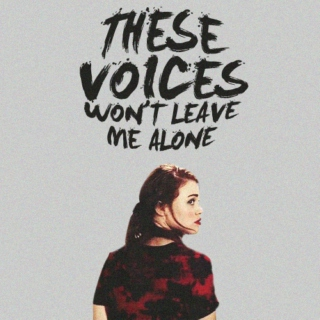 these voices won't leave me alone // lydia martin