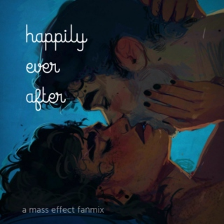 Happily Ever After (A Shenko Mix)