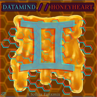 Data Mind / Honey Heart