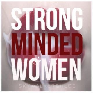 STRONG MINDED BI*CHES