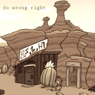 do wrong right